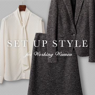 SET UP STYLE for Working Women